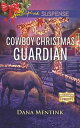 Cowboy Christmas Guardian (Mills & Boon Love Inspired Suspense) (Gold Country Cowboys, Book 1)【電子書籍】[ Dana Mentink ]