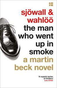 The Man Who Went Up in Smoke (The Martin Beck series, Book 2)【電子書籍】[ Maj Sj?wall ]