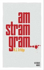 Am stram gram【電子書籍】[ M. J. ARLIDGE ]