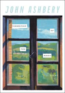 Commotion of the BirdsNew Poems【電子書籍】[ John Ashbery ]