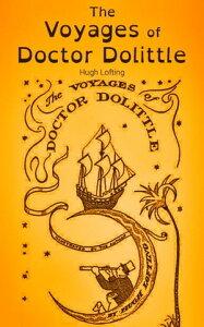 The Voyages of Doctor Dolittle【電子書籍】[ Hugh Lofting ]
