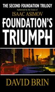 Foundation's Triumph【電子書籍】[ David Brin ]