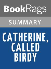 洋書, FICTION & LITERTURE Catherine, Called Birdy by Karen Cushman Summary Study Guide BookRags