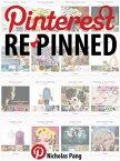 Pinterest Repinned【電子書籍】[ Nicholas Pang ]