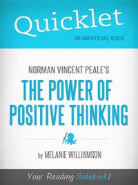 Quicklet on Norman Vincent Peale's The Power of Positive Thinking (Book Summary)【電子書籍】[ Joseph Taglieri ]