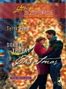 Double Threat Christmas【電子書籍】[ Terri Reed ]