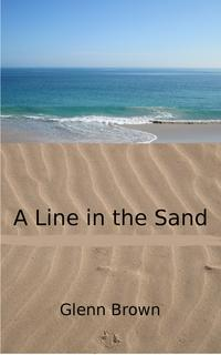 A Line in the Sand【電子書籍】[ Glenn Brown ]