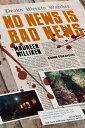楽天Kobo電子書籍ストアで買える「No News is Bad News【電子書籍】[ Maureen Milliken ]」の画像です。価格は533円になります。