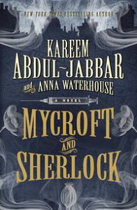 Mycroft and Sherlock【電子書籍】[ Kareem Abdul-Jabbar ]