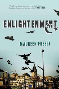 Enlightenment: A Novel【電子書籍】[ Maureen Freely ]