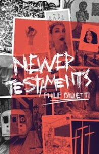 Newer Testaments【電子書籍】[ Philip Brunetti ]