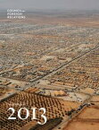 2013 Annual Report【電子書籍】[ Council on Foreign Relations ]