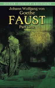 Faust, Part One【電子書籍】[ Johann Wolfgang von Goethe ]