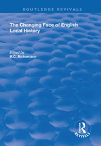 The Changing Face of English Local History【電子書籍】