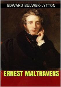 Ernest Maltravers【電子書籍】[ Edward Bulwer-Lytton ]