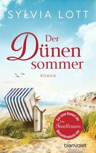 Der D?nensommerRoman - Eine Liebe auf Norderney【電子書籍】[ Sylvia Lott ]