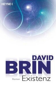 ExistenzRoman【電子書籍】[ David Brin ]