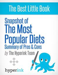 Snapshot of the Most Popular Diets【電子書籍】[ The Hyperink Team ]