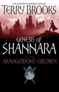 Armageddon's ChildrenBook One of the Genesis of Shannara【電子書籍】[ Terry Brooks ]
