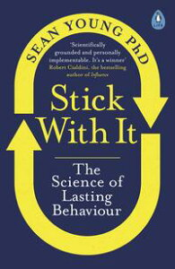 Stick with ItThe Science of Lasting Behaviour【電子書籍】[ Dr Sean Young ]