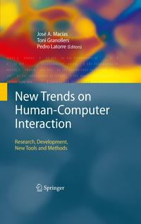 New Trends on Human-Computer InteractionResearch, Development, New Tools and Methods【電子書籍】