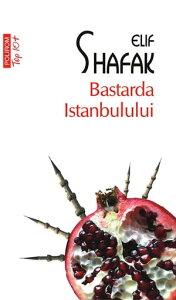 Bastarda Istanbulului【電子書籍】[ Shafak Elif ]
