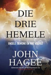 Die drie hemele (eBoek)Engele, demone en wat voorl?【電子書籍】[ John Hagee ]
