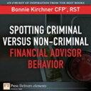 楽天Kobo電子書籍ストアで買える「Spotting Criminal Versus Non-Criminal Financial Advisor Behavior【電子書籍】[ Bonnie Kirchner ]」の画像です。価格は216円になります。