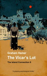 洋書, FICTION & LITERTURE The Vicars LotThe Island Connection, 6 Graham Hamer