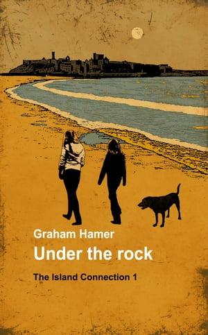 洋書, FICTION & LITERTURE Under the RockThe Island Connection, 1 Graham Hamer