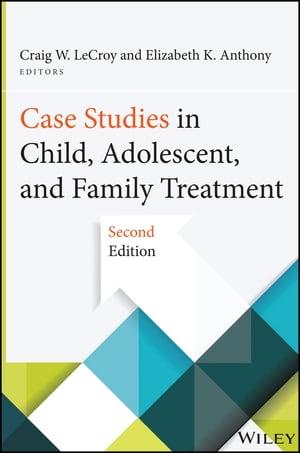 洋書, SOCIAL SCIENCE Case Studies in Child, Adolescent, and Family Treatment Craig W. LeCroy