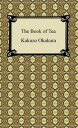 The Book of Tea【...