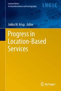 Progress in Location-Based Services【電子書籍】