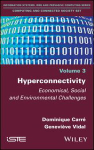 HyperconnectivityEconomical, Social and Environmental Challenges【電子書籍】[ Dominique Carr? ]