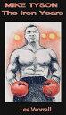 Mike Tyson The I...
