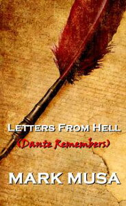Letters From Hell【電子書籍】[ Mark Musa ]