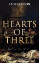 HEARTS OF THREE ...