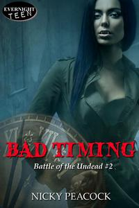 Bad Timing【電子書籍】[ Nicky Peacock ]