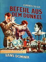 楽天Kobo電子書籍ストアで買える「Befehl aus dem Dunkel【電子書籍】[ Hans Dominik ]」の画像です。価格は122円になります。