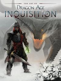 The Art of Dragon Age: Inquisition【電子書籍】[ Bioware ]