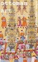 Ottoman Art【電子書籍...