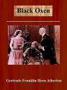 Black Oxen [Anno...