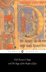 Gisli Sursson's Saga and the Saga of the People of Eyri【電子書籍】[ Penguin Books Ltd ]