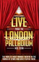 楽天Kobo電子書籍ストアで買える「Live from the London Palladium The World's Most Famous Theatre in the Words of the Stars Who Have Played There【電子書籍】[ Neil Sean ]」の画像です。価格は1,062円になります。