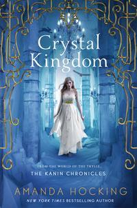 Crystal Kingdom【電子書籍】[ Amanda Hocking ]