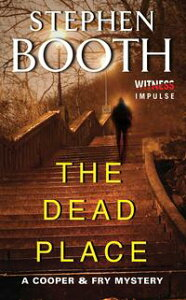 The Dead PlaceA Cooper & Fry Mystery【電子書籍】[ Stephen Booth ]