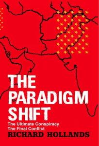 The Paradigm Shift【電子書籍】[ Richard Hollands ]
