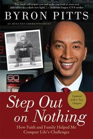 洋書, FICTION & LITERTURE Step Out on Nothing How Faith and Family Helped Me Conquer Lifes Challenges Byron Pitts