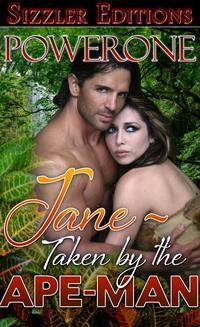 Jane: Taken by the Ape Man【電子書籍】[ Powerone ]