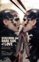 楽天Kobo電子書籍ストアで買える「Screening the Dark Side of LoveFrom Euro-Horror to American Cinema【電子書籍】[ Karen A. Ritzenhoff ]」の画像です。価格は7,288円になります。